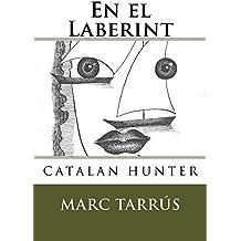 En el Laberint (Catalan Edition)
