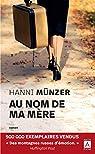 Au nom de ma mère par Hanni Münzer