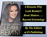 4 Reasons Why Leah Remini's Book Matters . . . Beyond Scientology (English Edition)