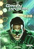Green Lantern. Linterna Verde. La novela (Linterna Verde Pelicula)