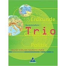 Trio Atlas. Atlas für Erdkunde, Geschichte und Sozialkunde - Ausgabe 1999: Berlin /Brandenburg