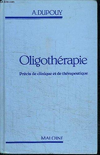 Oligothérapie : Précis de clinique et de thérapeutique