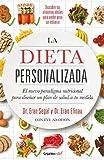 La dieta personalizada: El nuevo paradigma nutricional para diseñar un plan de salud a tu medida