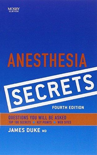 Anesthesia Secrets, 4e by James Duke MD MBA (2010-04-30)