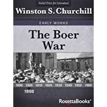 The Boer War (Winston Churchill Early Works Collection Book 1) (English Edition)