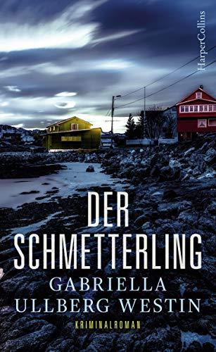 Der Schmetterling: Schweden Krimi Neuerscheinung 2018 (Ein Johan-Rokka-Krimi 1)