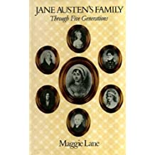 Jane Austen's Family: Through Five Generations by Maggie Lane (1984-07-01)