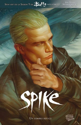 Buffy présente Spike : Un sombre reguge (Buffy contre les vampires)