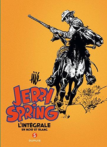 Jerry Spring : l'intégrale en noir et blanc, tome 5