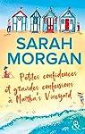 Petites confidences et grandes confessions à Martha's Vineyard par Morgan