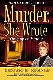 Murder, She Wrote: Close-Up On Murder by Jessica Fletcher (2013-10-01)