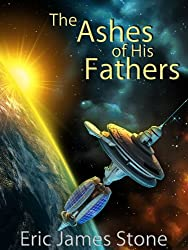 The Ashes of His Fathers (English Edition)