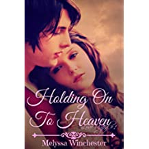 Holding On To Heaven (Love United Series Book 1) (English Edition)
