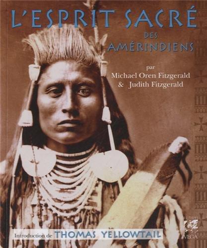 L'esprit sacrée des amérindiens par