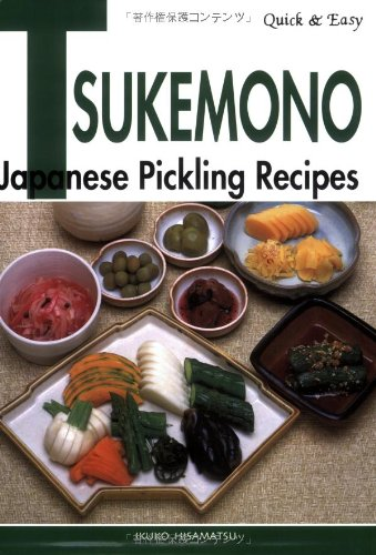 Japan Salz (Quick & Easy Tsukemono: Japanese Pickling Recipes (Quick & Easy (Japan Publications)))
