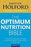 ISBN: 0749925523 - The Optimum Nutrition Bible: The Book You Have To Read If Your Care About Your Health: The Book You Have to Read If You Care About Your Health