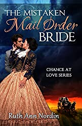 The Mistaken Mail Order Bride (Chance at Love Book 2) (English Edition)