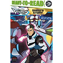Shiro's Story (Voltron Legendary Defender: Ready-to-Read, Level 2)