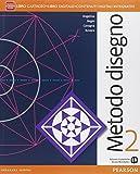 Metodo disegno. Con eserciziario. Per le Scuole superiori. Con e-book. Con espansione online: 2