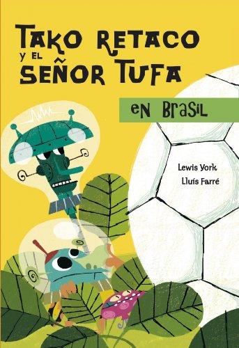 Tako Retaco y el Señor Tufa en Brasil (TAKO RETAKO Y EL SEÑOR TUFA) por Lewis York
