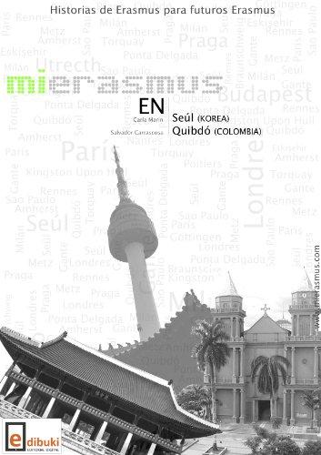 Mi Erasmus en Seúl y Quibdó por Salvador Carrascosa