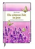 Die sch?nste Zeit ist jetzt: Erz?hlungen, Gedichte & Gedanken (Edizione)