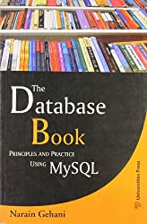 Database Book, The: Principles and Practice Using MySQL