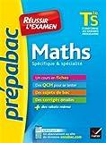 Maths Tle S spécifique & spécialité - Fiches de cours et sujets de bac corrigés (terminale S)