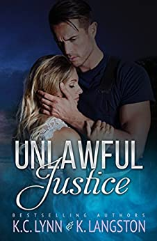 Unlawful Justice by [Langston, K., Lynn, K.C.]