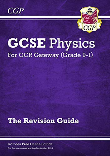 Grade 9-1 GCSE Physics: OCR Gateway Revision Guide with Online Edition
