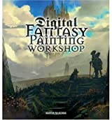 [(Digital Fantasy Painting Workshop )] [Author: Martin McKenna] [Oct-2004]