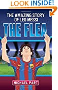 #10: The Flea: The Amazing Story of Leo Messi (Childrens Football 1)
