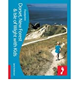 Dorset, New Forest & Isle of Wight Footprint with Kids (Footprint Dorset, New Forest & Isle of Wight with Kids) (Paperback) - Common