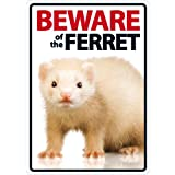 Magnet & Steel Beware of the Ferret A5 Schild
