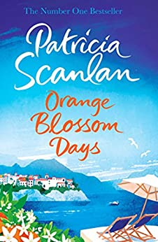 Orange Blossom Days by [Scanlan, Patricia]