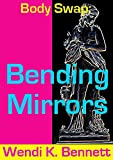 Body-Swap: Bending Mirrors