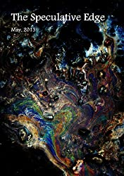 The Speculative Edge, Issue 10, May 2013 (English Edition)