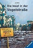 Die Insel in der Vogelstraße (Ravensburger Taschenbücher) - Uri Orlev