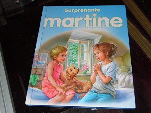 Surprenante Martine, (Martine à la maison, Martine fête maman, Martine la surprise)