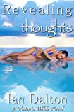 Revealing Thoughts (Victoria Wilde Book 3)