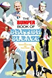 The Bumper Book of British Sleaze by Richard Morton Jack (2007-10-05)