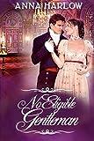 #10: No Eligible Gentleman: A Pride and Prejudice Variation