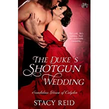 The Duke's Shotgun Wedding (Scandalous House of Calydon Series Book 1) (English Edition)