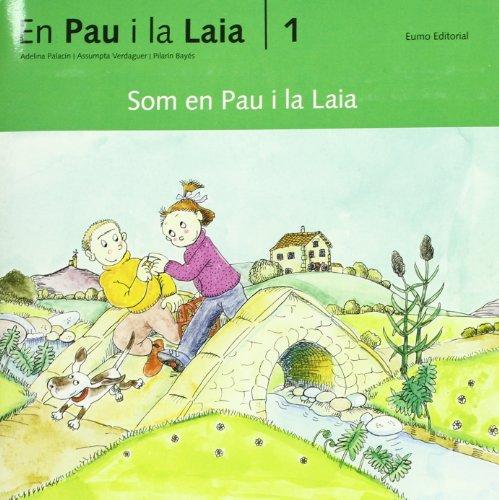 Som en Pau i la Laia
