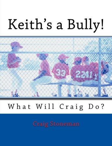 Keith's a Bully