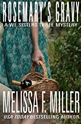 Rosemary's Gravy (A We Sisters Three Mystery) (Volume 1) by Melissa F. Miller (2015-05-06)