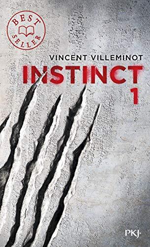 1. Instinct (1) par Vincent VILLEMINOT