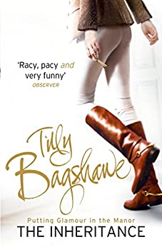 The Inheritance: Racy, pacy and very funny! (Swell Valley Series, Book 1) by [Bagshawe, Tilly]