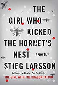The Girl Who Kicked the Hornet's Nest par Stieg Larsson