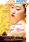 The Empress of Bright Moon (The Empre...